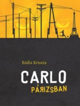 Bódis Kriszta: Carlo Párizsban