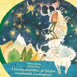 A kecskepásztorfiú, aki folyton veszekedett a csillagokkal