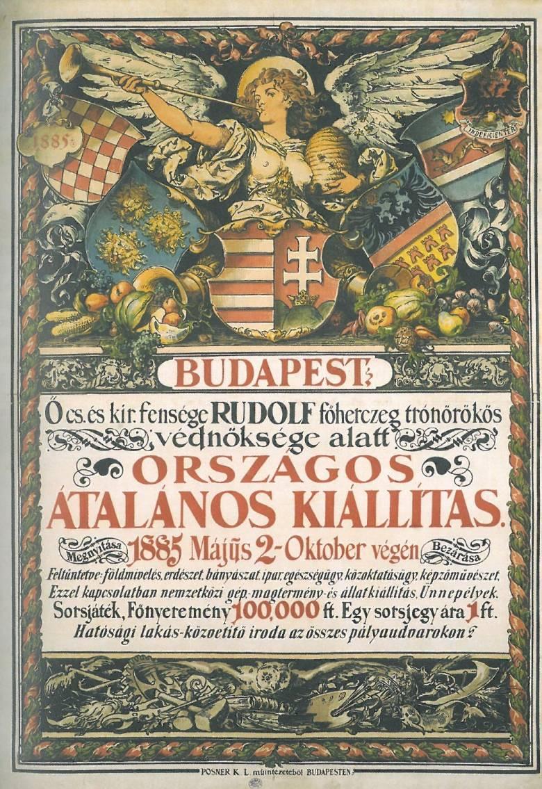 Az első magyar plakátként Benczúr Gyulának a honfoglalás jubileumát köszöntő Országos Kiállításra készített falragaszát tartják számon (1885) • Kép forrása: pestbuda.hu
