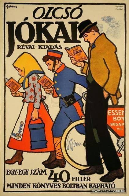 A Révai Kiadó olcsó Jókai-sorozatát népszerűsítő plakát (Földes Imre, 1910-es évek) • Kép forrása: Flickr.com
