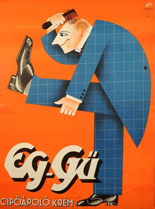 Nincs szüksége tükörre annak, aki EG-GÜ cipőápoló krémet használ (Adler György kereskedelmi plakátja az 1930-as évekből) • Kép forrása: indafoto.hu