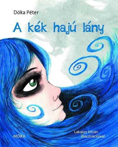 Dóka Péter: A kék hajú lány